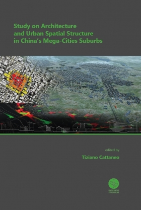 Study on Architecture and Urban Spatial Structure in China's Mega-Cities Suburbs - Universitas Studiorum