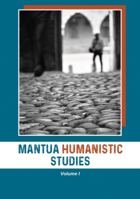 Mantua Humanistic Studies. Volume I - Universitas Studiorum