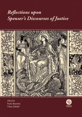 Reflections upon Spenser's Discourses of Justice - Universitas Studiorum