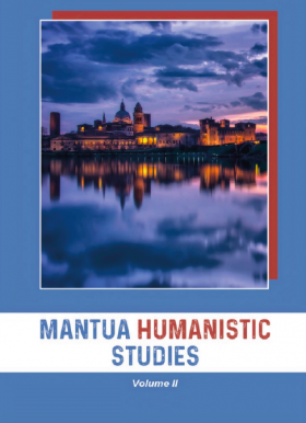 Mantua Humanistic Studies. Volume II - Universitas Studiorum